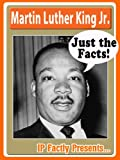 Martin Luther King, Jr. - Biography for Kids (Just the Facts)