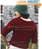 Knitting Classic Style: 35 Modern Designs Inspired by Fashion's Archives