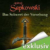 Das Schwert der Vorsehung (The Witcher Prequel 2) | Andrzej Sapkowski