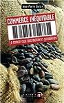 Commerce in�quitable : Le roman noir...