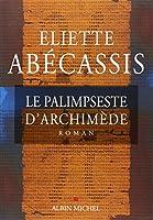 Le palimpseste d'Archimède © Amazon