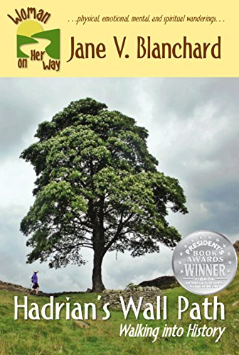 Book: Hadrian's Wall Path - Walking into History (Woman on Her Way Book 2) by Jane V. Blanchard