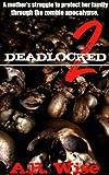 Deadlocked 2 (Deadlocked Series)