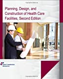 img - for Planning, Design, and Construction of Health Care Facilities, Second Edition book / textbook / text book