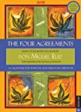 The Four Agreements: A Calendar for Wisdom and Personal Freedom: 2012 Engagement Calendar (0789323125) by Ruiz, Don Miguel