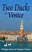 Two Ducks in Venice