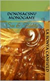 img - for Denosaesnu Monogamy (Sex & Fidelity) book / textbook / text book