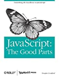 img - for JavaScript: The Good Parts by Douglas Crockford (18-May-2008) Paperback book / textbook / text book