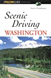 img - for Scenic Driving Washington (Scenic Routes & Byways) book / textbook / text book