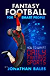 Fantasy Football for Smart People: Ho...