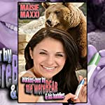 Worked-Over by the WereBear and His Buddies | Maisie Maxxi