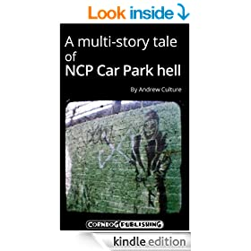 A multi-story tale of NCP Car Park hell (short story)