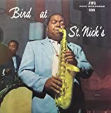 Bird At St. Nick's [LP]