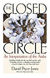 img - for The Closed Circle: An Interpretation of the Arabs (Edward Burlingame Book) book / textbook / text book