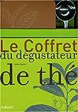 echange, troc Lydia Gautier - Le Coffret du dégustateur de thé