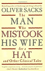 the man who mistook his wife for a hat essay The man who mistook his wife for a hat study guide contains a biography of  oliver sacks, literature essays, quiz questions, major themes, characters, and a.