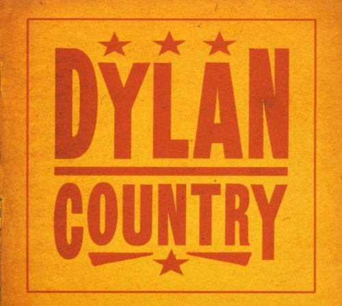 Bob Dylan - Dylan Country - Zortam Music