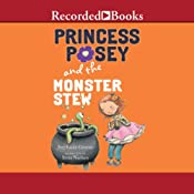 Princess Posey and the Monster Stew | Stephanie Greene