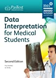 Data Interpretation for Medical Students, Second Edition