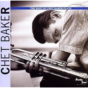 Chet Baker [2] - 癮 - 时光忽快忽慢,我们边笑边哭!