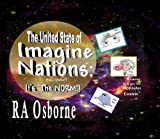 The United State of IMAGINE NATIONS: it's The NORM (0977705714) by Richard Osborne