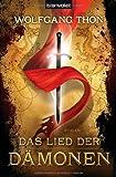 Das Lied der D�monen (DIE DREI PROPHEZEIUNGEN, Band 1)