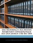 Das Bilderbuch Aus Meiner Knabenzeit:...
