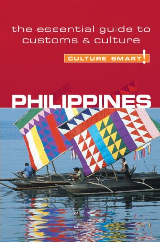 Philippines - Culture Smart!: the essential guide to customs & culture