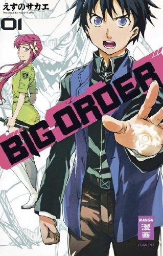 Big Order, Band 1