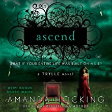 Ascend: The Trylle Trilogy, Book 3 (       UNABRIDGED) by Amanda Hocking Narrated by Therese Plummer