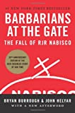 Image of Barbarians at the Gate: The Fall of RJR Nabisco