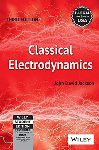 Classical Electrodynamics [John David Jackson] (Tapa Blanda)