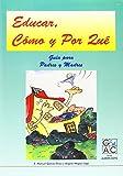 img - for Educar, c mo y por qu : manual para padres y educadores book / textbook / text book