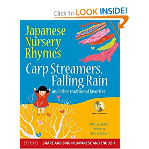 Download ebook Japanese Nursery Rhymes: Carp Streamers, Falling Rain and Other Traditional Favorites (Book & Audio CD)