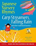 img - for Japanese Nursery Rhymes: Carp Streamers, Falling Rain and Other Traditional Favorites book / textbook / text book