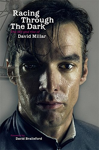 racing-through-the-dark-the-fall-and-rise-of-david-millar