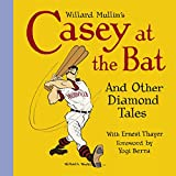 img - for Willard Mullin's Casey at the Bat and Other Tales from the Diamond book / textbook / text book