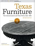 img - for Texas Furniture, Volume One: The Cabinetmakers and Their Work, 1840-1880, Revised edition (Focus on American History) book / textbook / text book