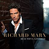 Richard Marx - 'Beautiful Goodbye'