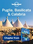 Lonely Planet Puglia, Basilicata &amp; Ca...