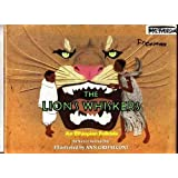 The Lion's Whiskers: An Ethiopian Folktale ~ Nancy Raines Day