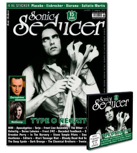 Sonic Seducer 06-10 mit Type O Negative Titelstory, 4 XL-Sticker von Placebo, Eisbrecher, Diorama & Saltatio Mortis + CD-Beilage; Bands: Type O Negative, HIM, Saltatio Mortis uvm.