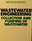 img - for Wastewater Engineering: Collection and Pumping of Wastewater book / textbook / text book