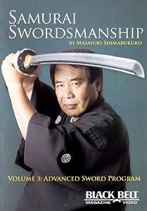 Samurai Swordmanship Vol. 3: Advanced Sword Program by Masayuki Shimabukuro