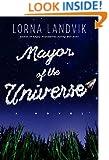 Mayor of the Universe: A Novel