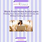 Finding Your Dream Work-from-Home Job without Getting Scammed! | Tom Beltran