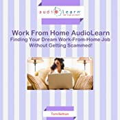 Finding Your Dream Work-from-Home Job without Getting Scammed! | [Tom Beltran]