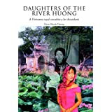 Daughters of the River Huong (2005 publication) ~ Uyen Nicole Duong