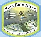 Rain Rain Rivers (0374461953) by Shulevitz, Uri