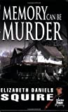 img - for Memory Can Be Murder (Peaches Dann Mystery) book / textbook / text book